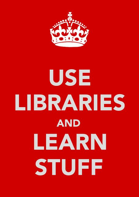 Use Libraries and Learn Stuff