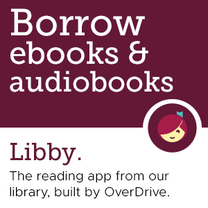 Try Libby the one-tap reading app