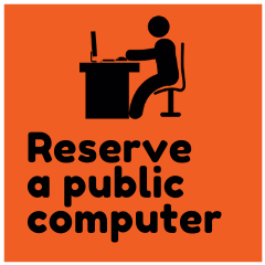 Click here to reserve a public computer at your library